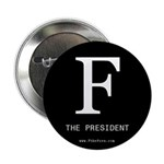 F The President button