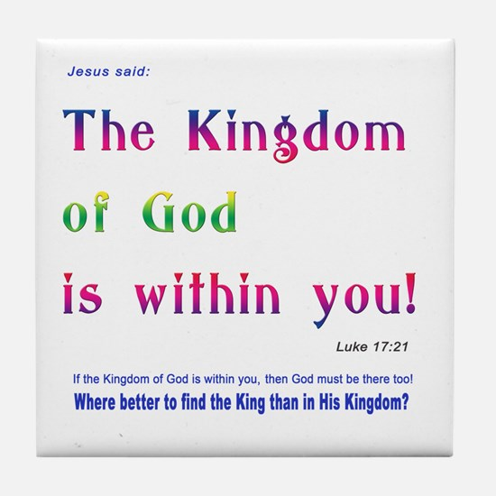 Luke 17:21 Tile Coaster