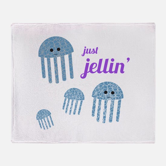 Just Jellin Throw Blanket