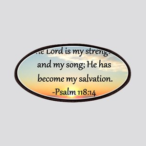 PSALM 118:14 Patches