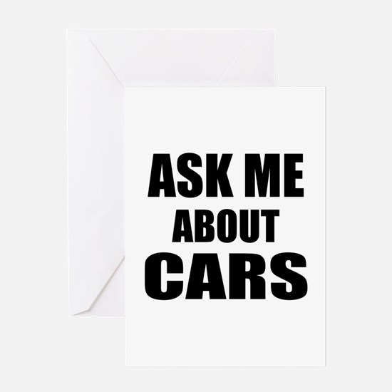 Ask me about Cars Greeting Cards