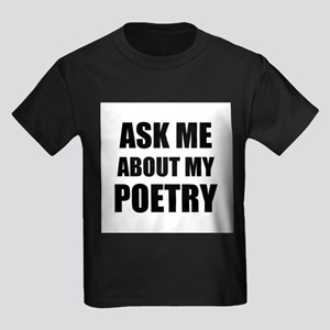 Ask me about my Poetry T-Shirt