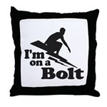 I'm on a Bolt Throw Pillow