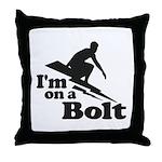 I'm on a Bolt Throw Pillow