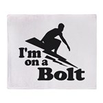 I'm on a Bolt Throw Blanket