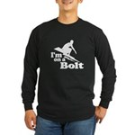 I'm on a Bolt Long Sleeve T-Shirt
