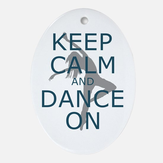 Keep Calm And Dance On Teal Ornament (oval)