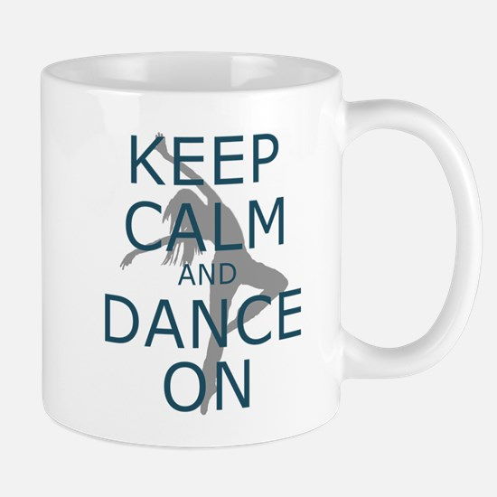 Keep Calm and Dance On Teal Mugs