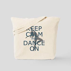 Keep Calm and Dance On Teal Tote Bag