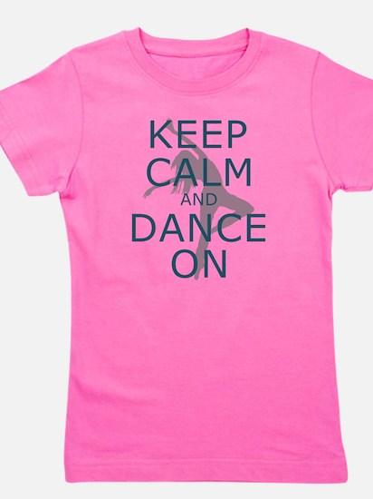 Keep Calm and Dance On Teal Girl's Tee