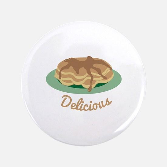 """Delicious Pancakes 3.5"""" Button"""