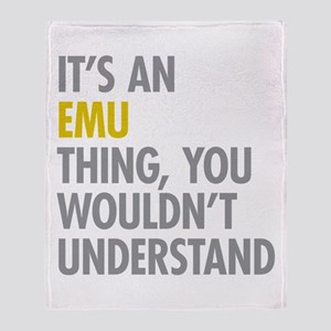 Its An Emu Thing Throw Blanket