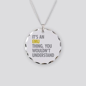 Its An Emu Thing Necklace Circle Charm