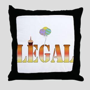 Finally Legal Birthday Throw Pillow