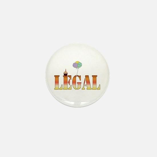 Finally Legal Birthday Mini Button
