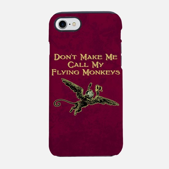Call My Flying Monkeys iPhone 7 Tough Case