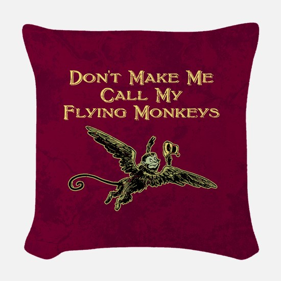 Call My Flying Monkeys Woven Throw Pillow