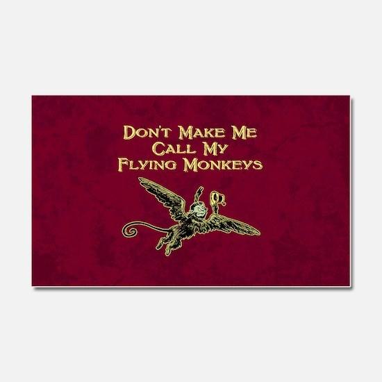 Call My Flying Monkeys Car Magnet 20 x 12