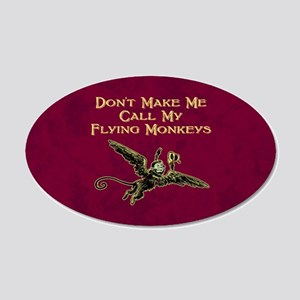 Call My Flying Monkeys 20x12 Oval Wall Decal