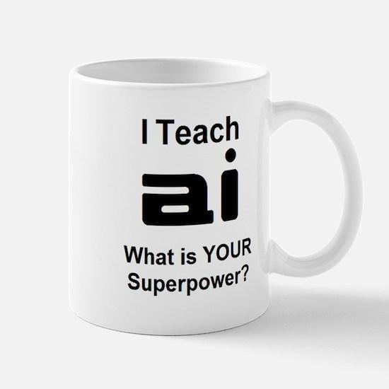 teach a i Mug