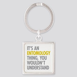 Its An Entomology Thing Square Keychain