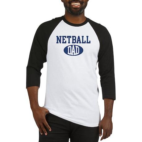 Netball dad Baseball Jersey