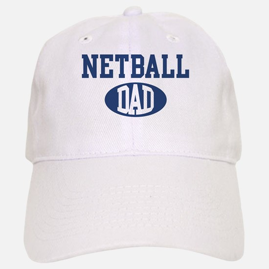 Netball dad Baseball Baseball Cap