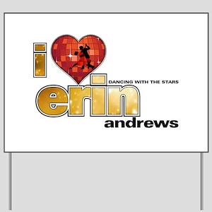 I Heart Erin Andrews Yard Sign