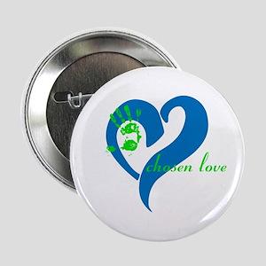 "chosen love 2.25"" Button"