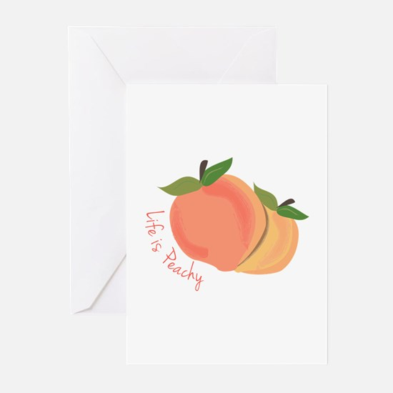 Life Is Peachy Greeting Cards