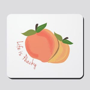 Life Is Peachy Mousepad