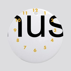 Hustle all day! Ornament (Round)