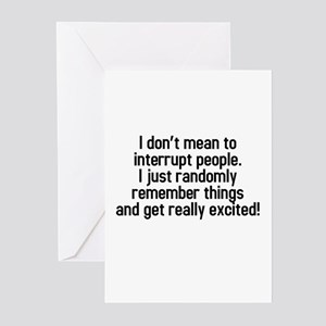 I don't mean to interrup Greeting Cards (Pk of 10)
