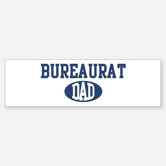 Bureaurat dad Bumper Bumper Bumper Sticker