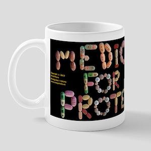 Medicated For Your Protection Black Mug Mugs
