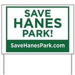Save Hanes Park Yard Sign