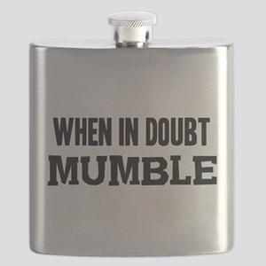 When In Doubt Mumble Flask