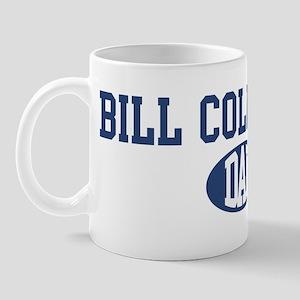 Bill Collector dad Mug