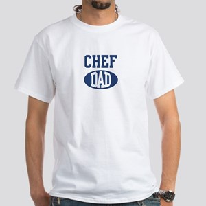 Chef dad White T-Shirt
