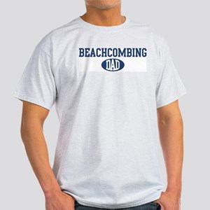 Beachcombing dad Light T-Shirt