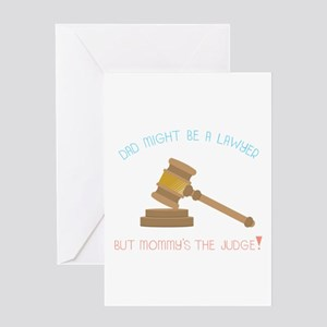 Dad Might Be A Lawyer But Mommy's The Judge! Greet