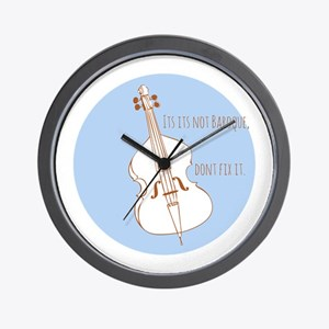 If Its Not Baroque Wall Clock