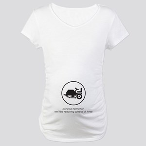 Put Your Helmet On Maternity T-Shirt