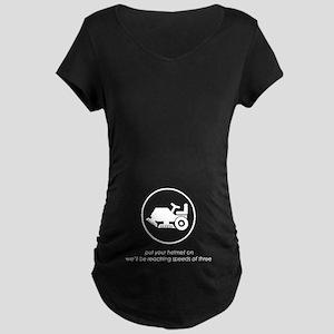 Put Your Helmet On Maternity Dark T-Shirt