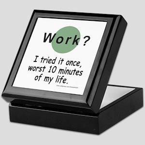 Work? Keepsake Box