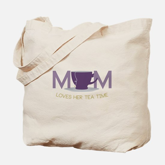 Mom Loves Her Tea Time Tote Bag