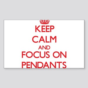Keep Calm and focus on Pendants Sticker