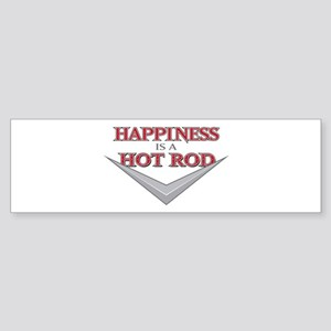 Happiness Is A Hot Rod Bumper Sticker