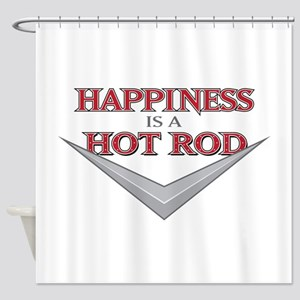 Happiness Is A Hot Rod Shower Curtain