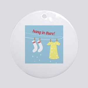 Hang In There Ornament (Round)